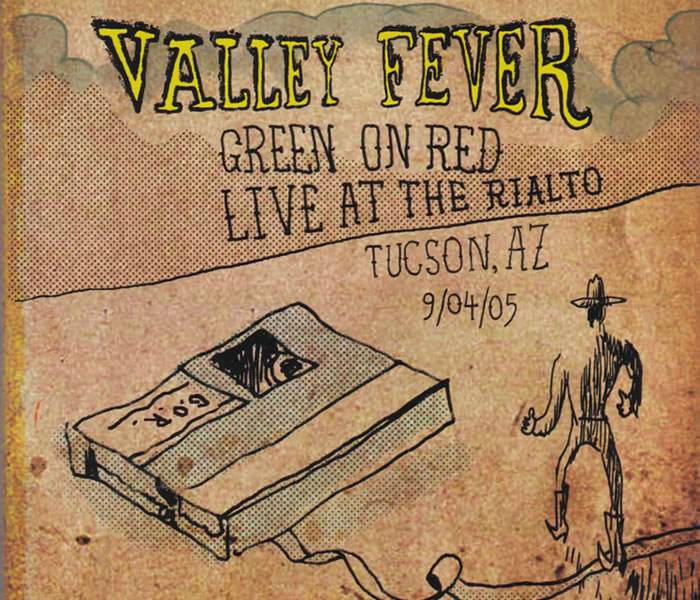 Green On Red Valley Fever Live At The Rialto DVD